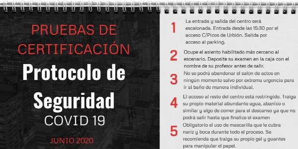 PROTOCOLO SEGURIDAD PRUEBAS DE CERTIFICACIÓN B1, B2, C1 JUNIO 2020