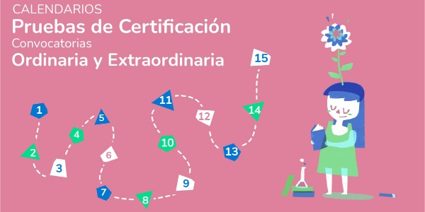 Calendario Pruebas de Certificación 2020-21 Convocatorias Ordinaria y Extraordinaria
